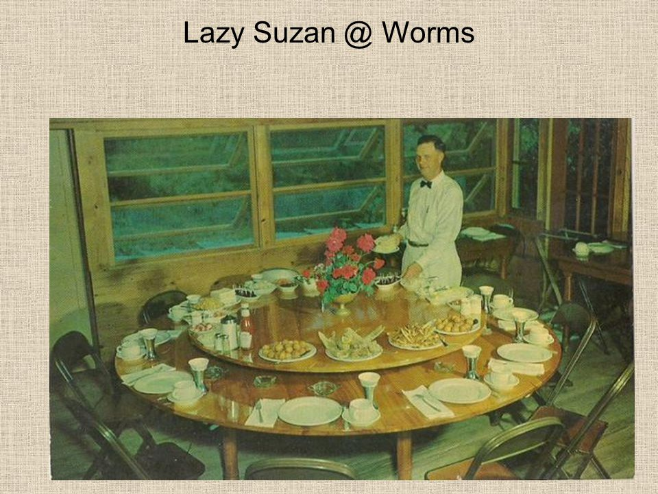 Lazy Suzan @ Worms