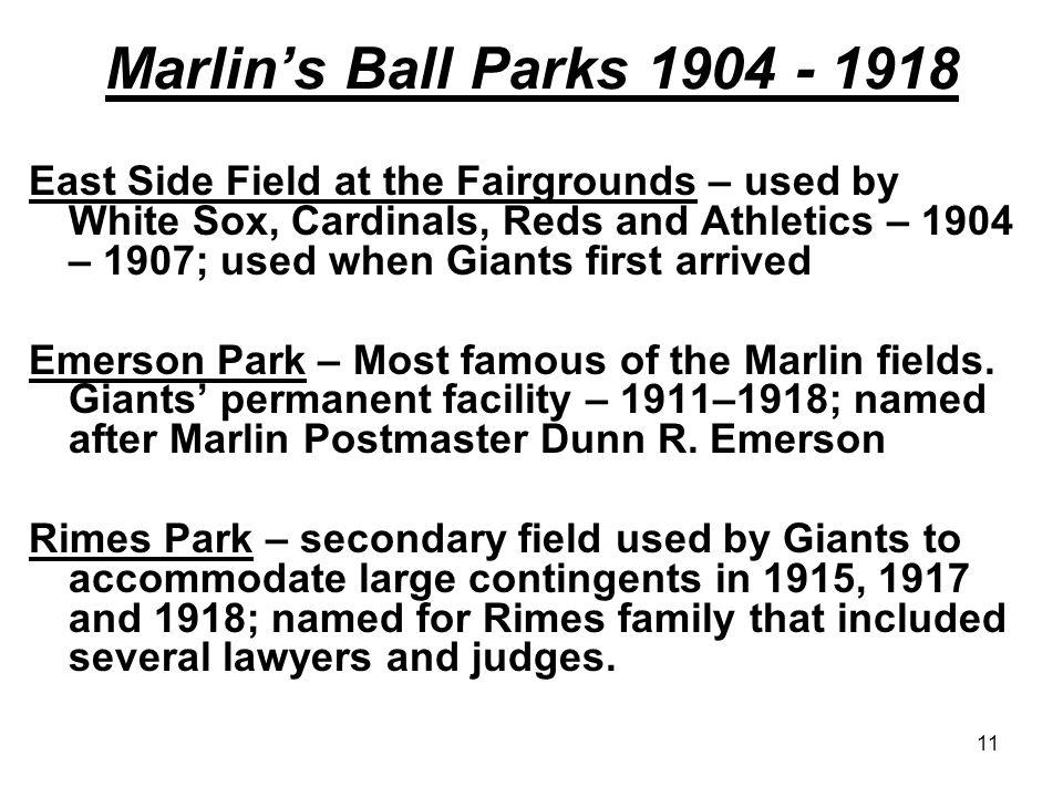 Marlin's Ball Parks 1904 - 1918