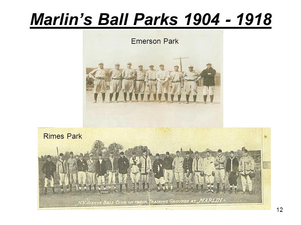 Marlin's Ball Parks 1904 - 1918 Emerson Park Rimes Park