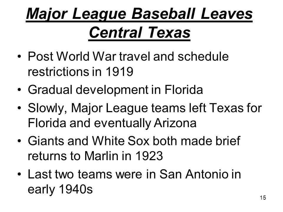 Major League Baseball Leaves Central Texas