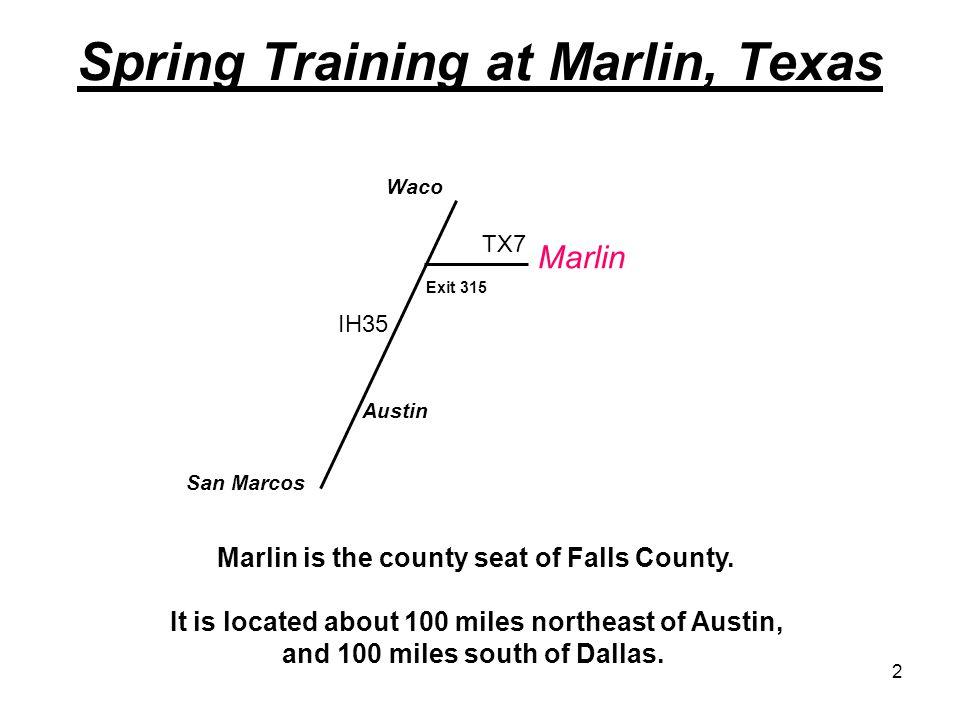Spring Training at Marlin, Texas