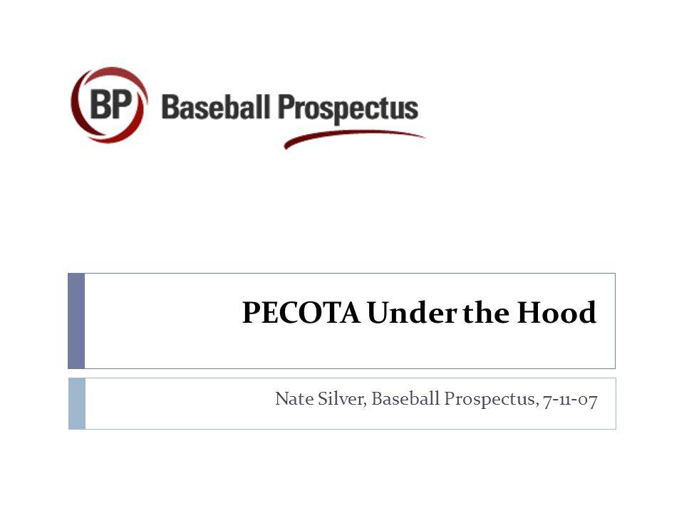 Nate Silver, Baseball Prospectus, 7-11-07