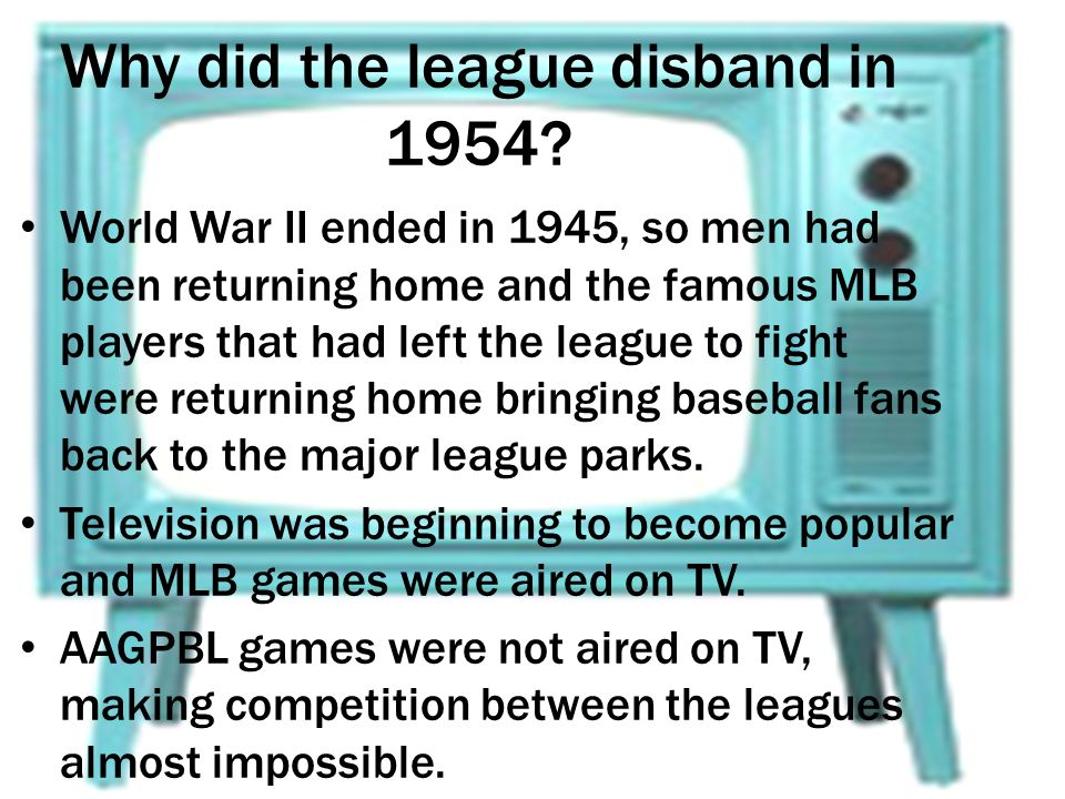 Why did the league disband in 1954