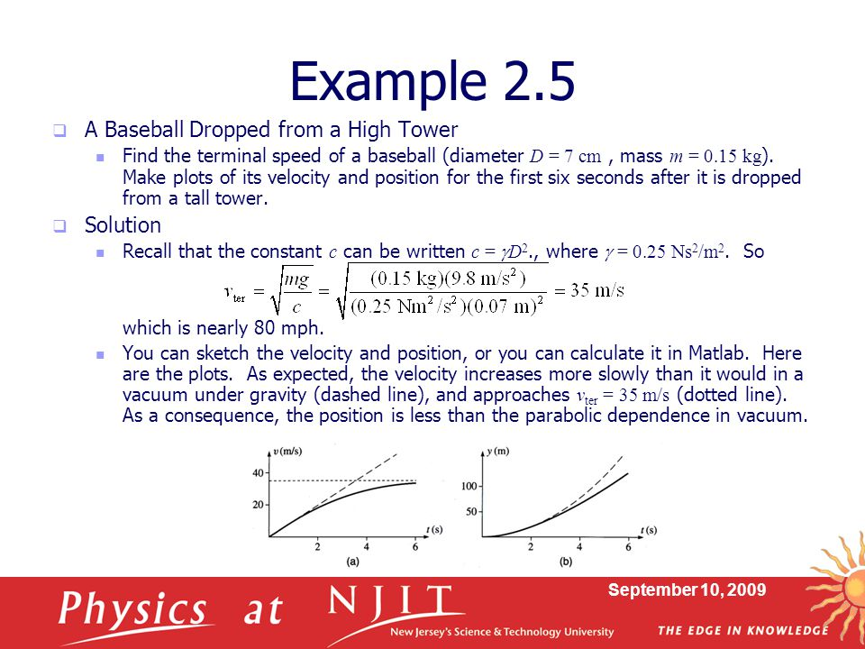 Example 2.5 A Baseball Dropped from a High Tower Solution