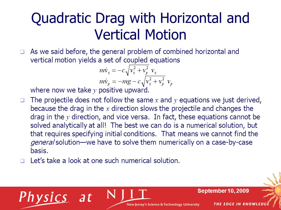 Quadratic Drag with Horizontal and Vertical Motion