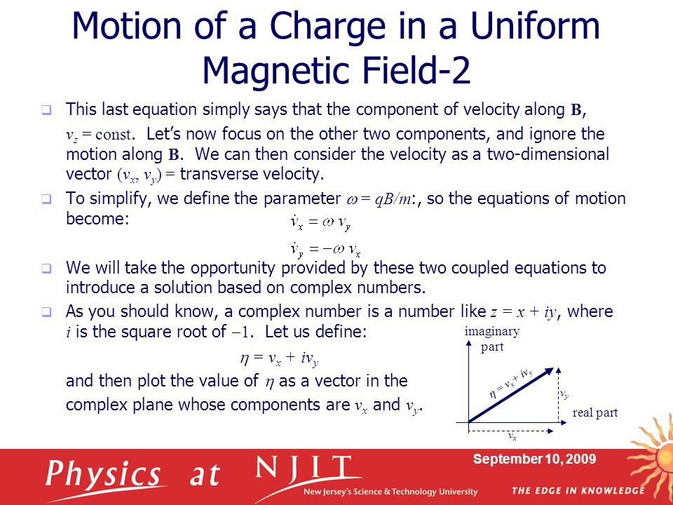 Motion of a Charge in a Uniform Magnetic Field-2