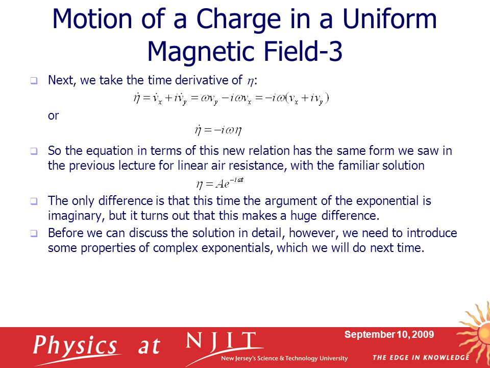 Motion of a Charge in a Uniform Magnetic Field-3