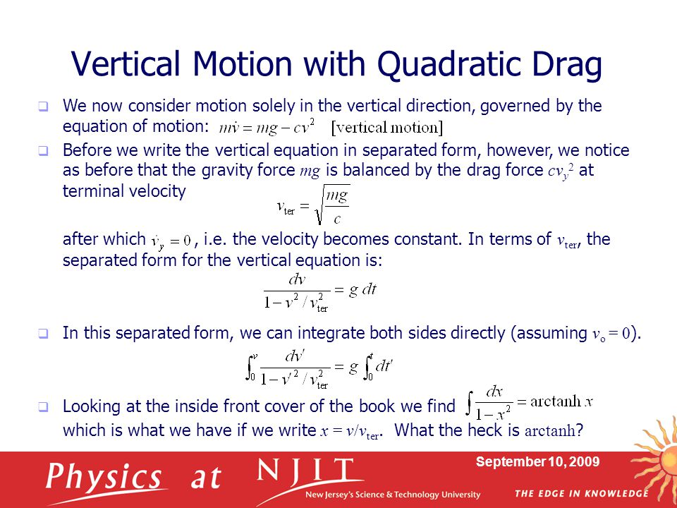 Vertical Motion with Quadratic Drag
