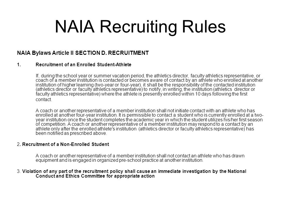 NAIA Recruiting Rules NAIA Bylaws Article II SECTION D. RECRUITMENT