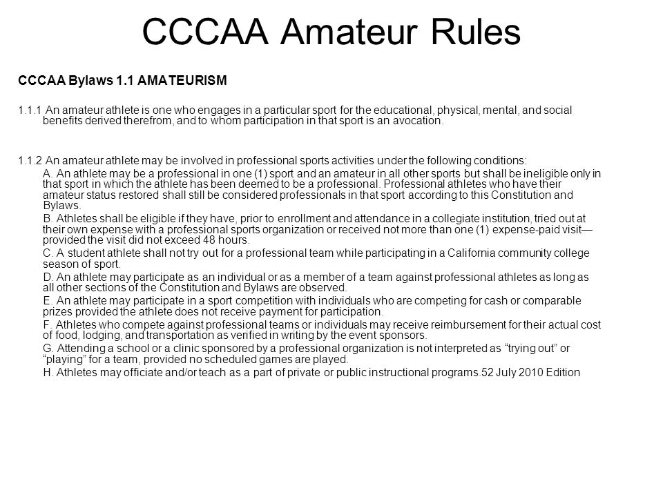 CCCAA Amateur Rules CCCAA Bylaws 1.1 AMATEURISM