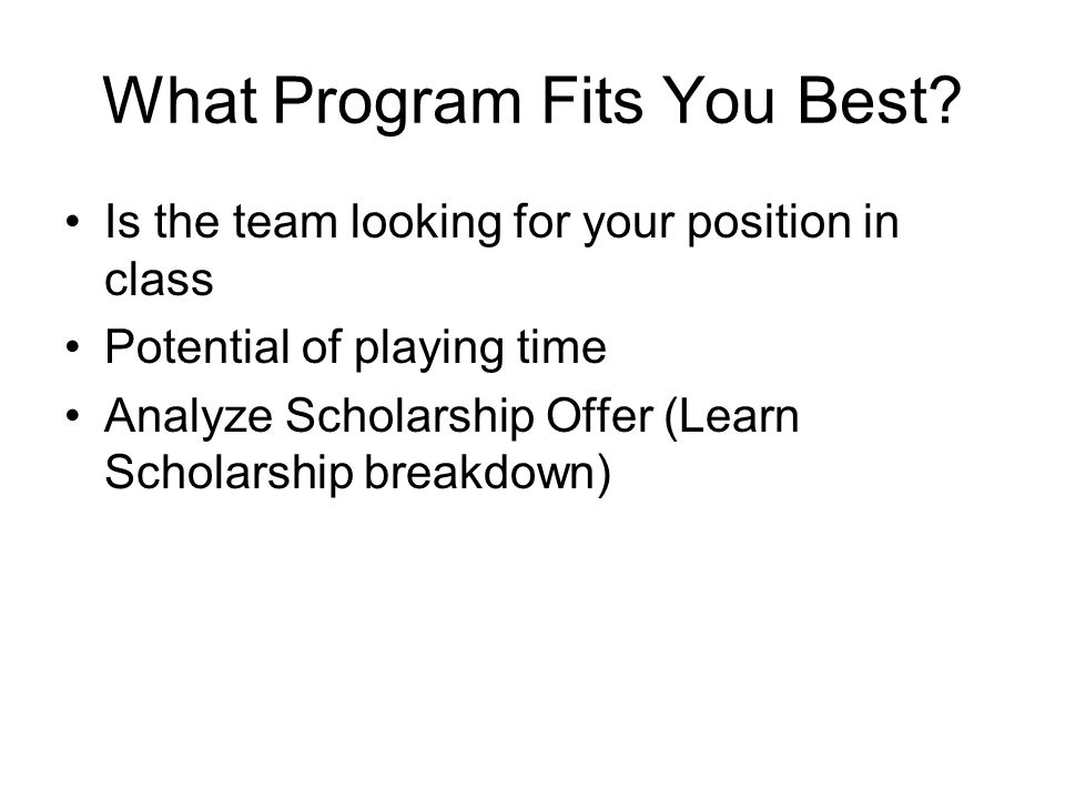 What Program Fits You Best