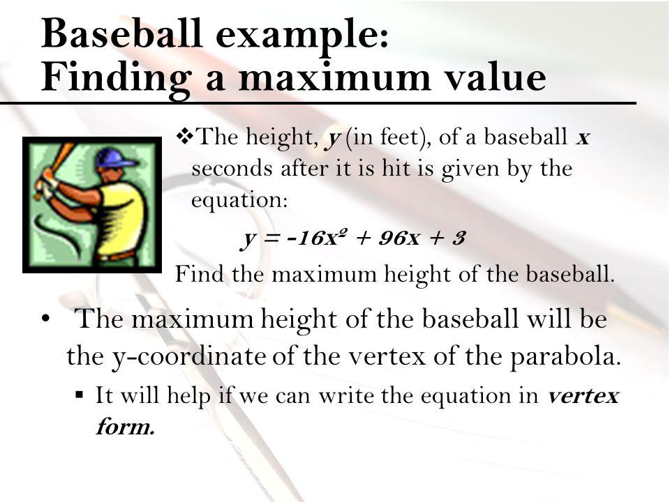 Baseball example: Finding a maximum value