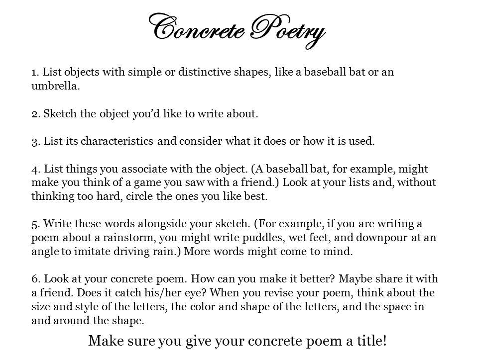 Make sure you give your concrete poem a title!