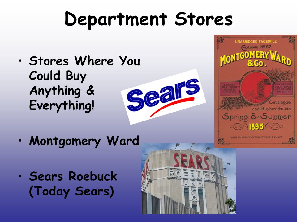 Department Stores Stores Where You Could Buy Anything & Everything!