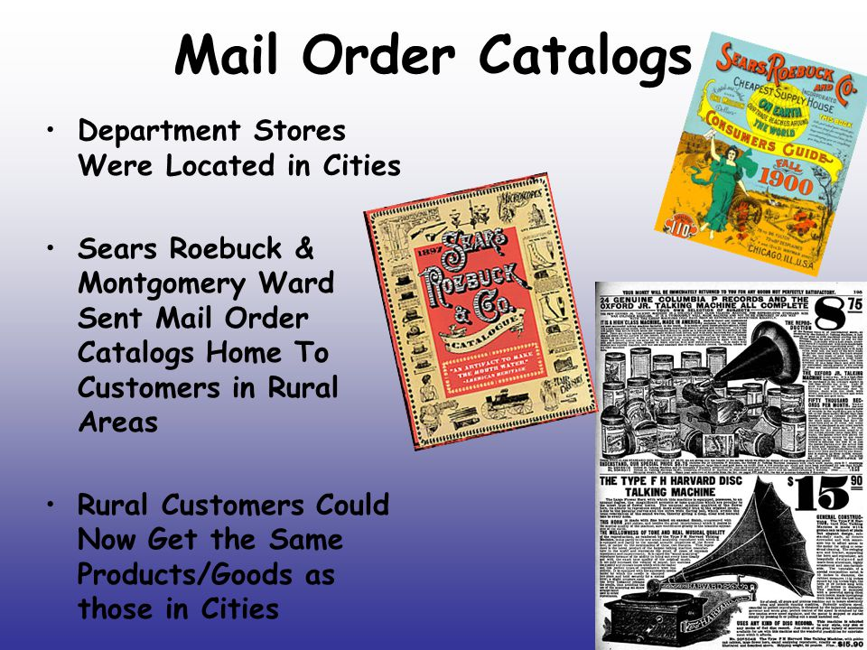 Mail Order Catalogs Department Stores Were Located in Cities