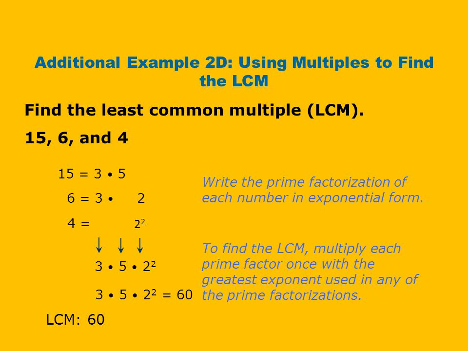 Additional Example 2D: Using Multiples to Find the LCM