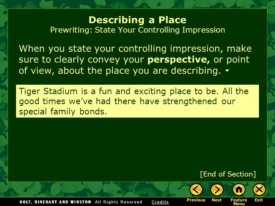 Describing a Place Prewriting: State Your Controlling Impression