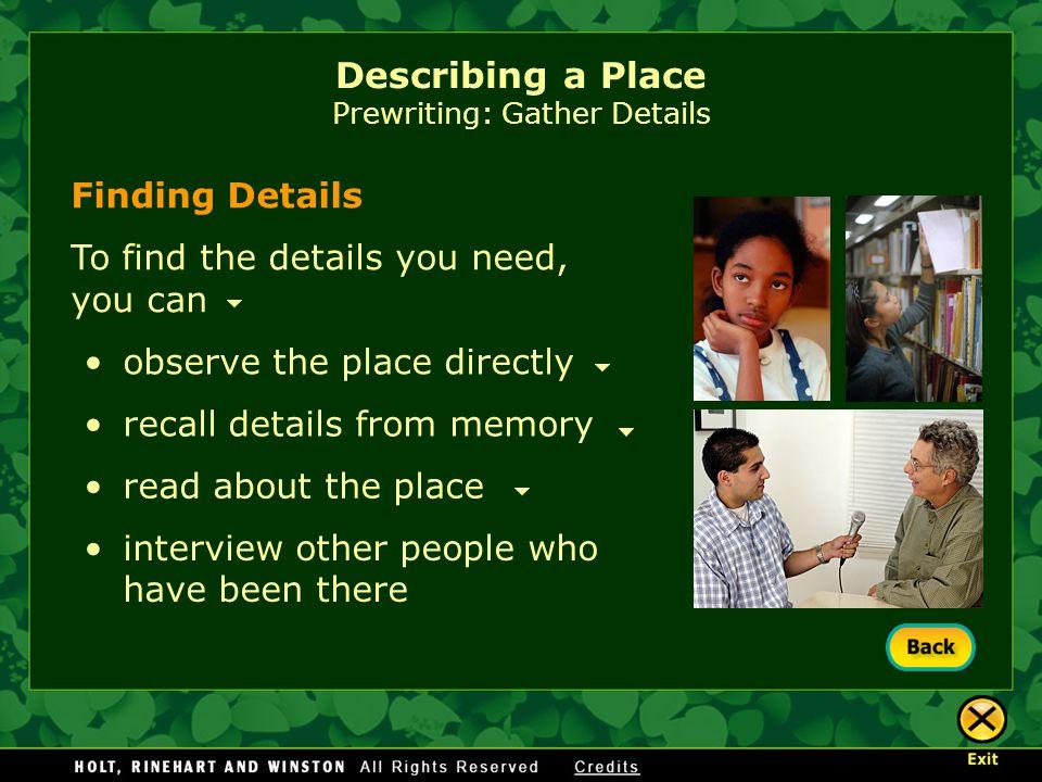 Describing a Place Prewriting: Gather Details