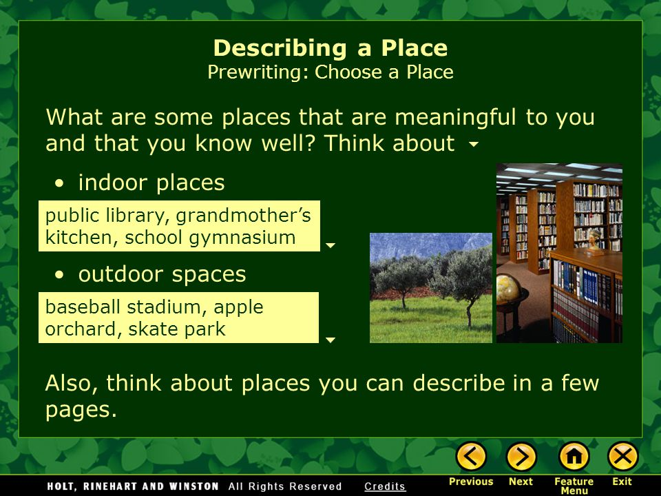 Describing a Place Prewriting: Choose a Place