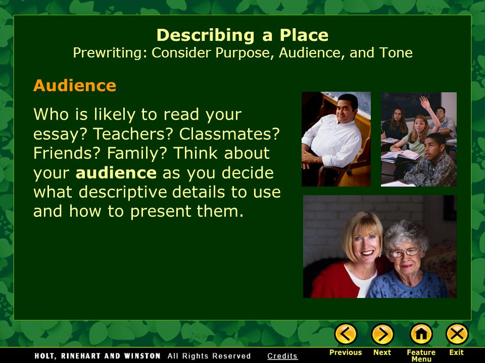 Describing a Place Prewriting: Consider Purpose, Audience, and Tone