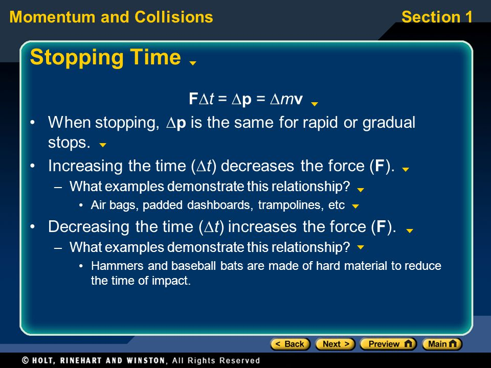 Stopping Time Ft = p = mv