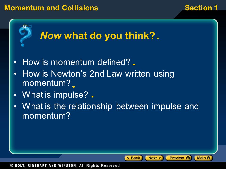 Now what do you think How is momentum defined