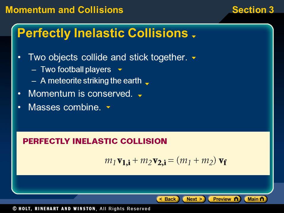 Perfectly Inelastic Collisions