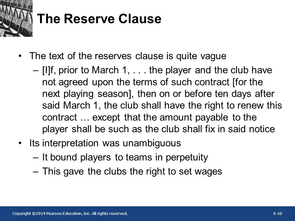 The Reserve Clause The text of the reserves clause is quite vague