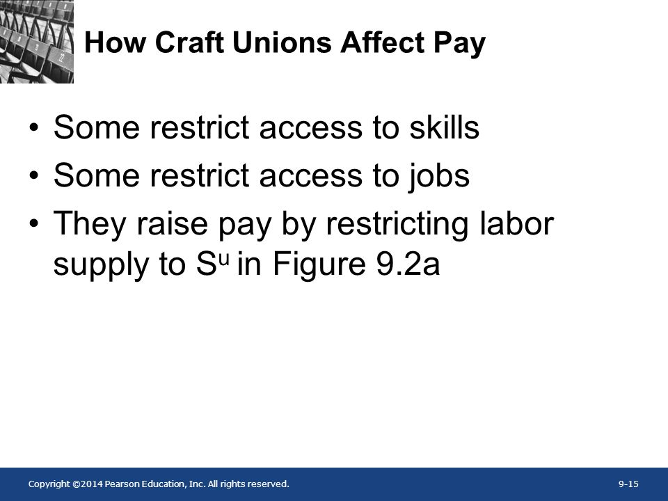 How Craft Unions Affect Pay