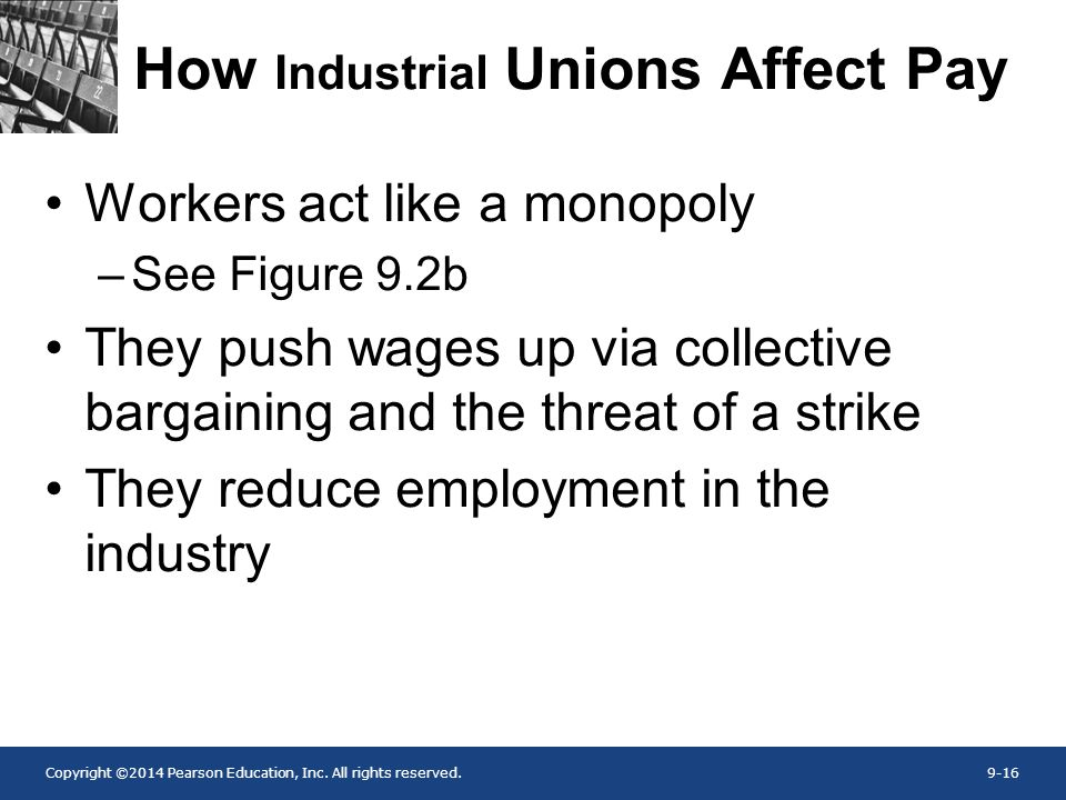How Industrial Unions Affect Pay