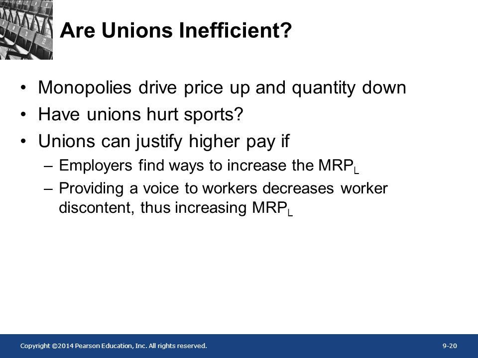 Are Unions Inefficient