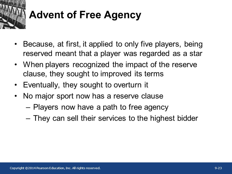 Advent of Free Agency Because, at first, it applied to only five players, being reserved meant that a player was regarded as a star.
