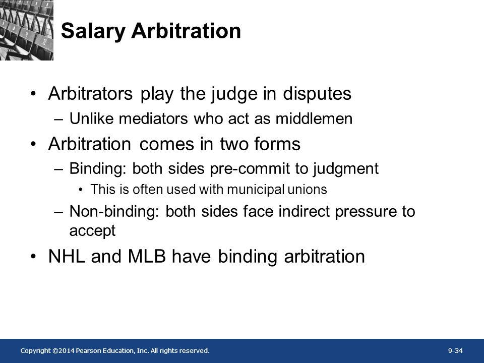 Salary Arbitration Arbitrators play the judge in disputes