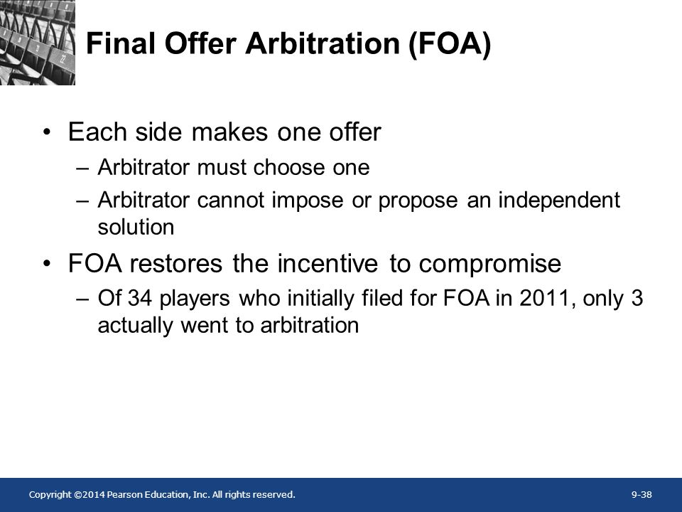 Final Offer Arbitration (FOA)