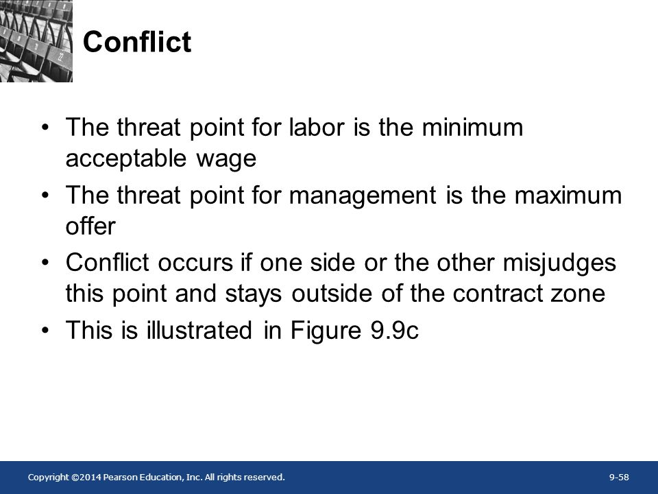 Conflict The threat point for labor is the minimum acceptable wage