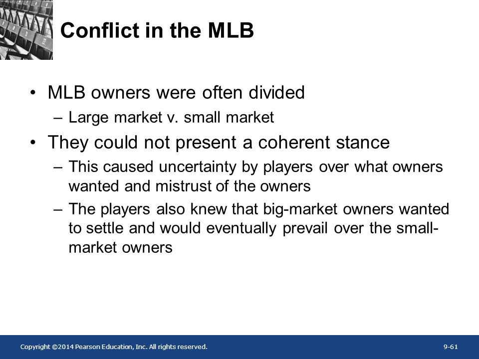 Conflict in the MLB MLB owners were often divided