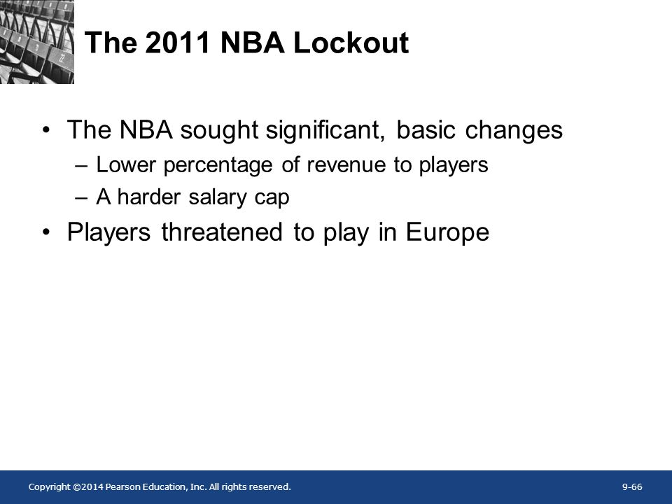 The 2011 NBA Lockout The NBA sought significant, basic changes