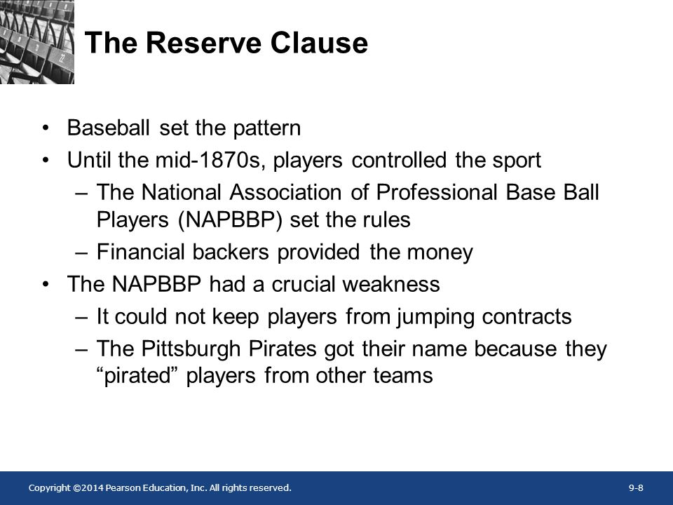 The Reserve Clause Baseball set the pattern