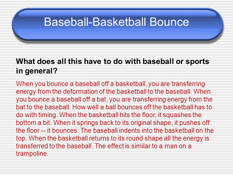 Baseball-Basketball Bounce
