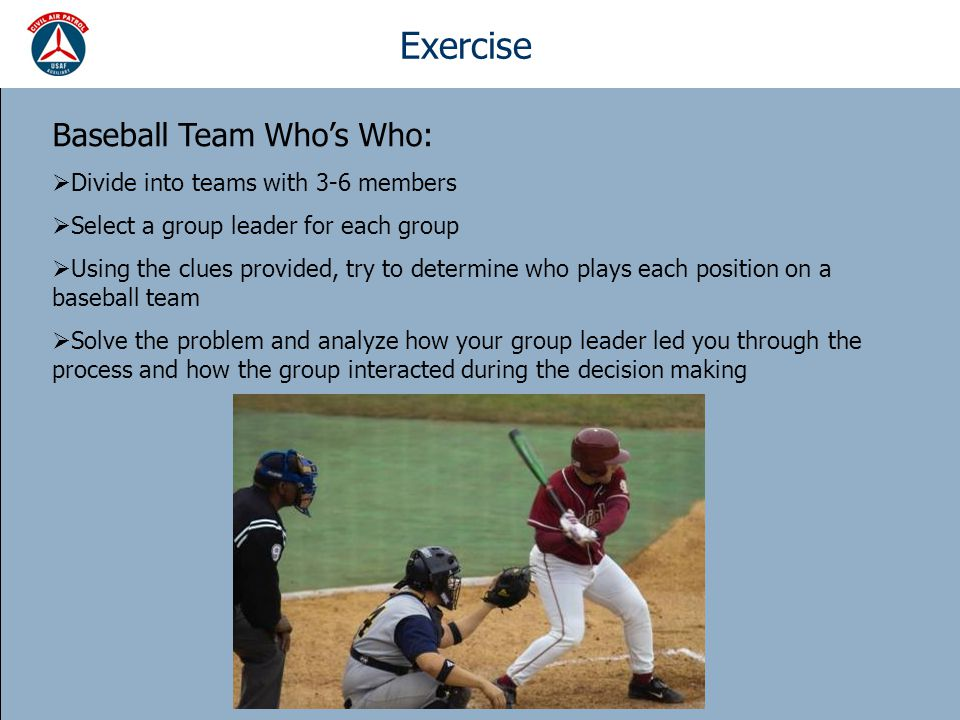 Exercise Baseball Team Who's Who: Divide into teams with 3-6 members