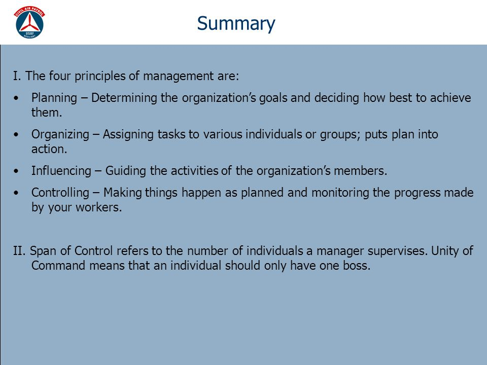 Summary I. The four principles of management are: