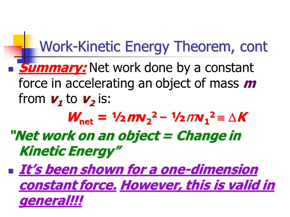 Work-Kinetic Energy Theorem, cont