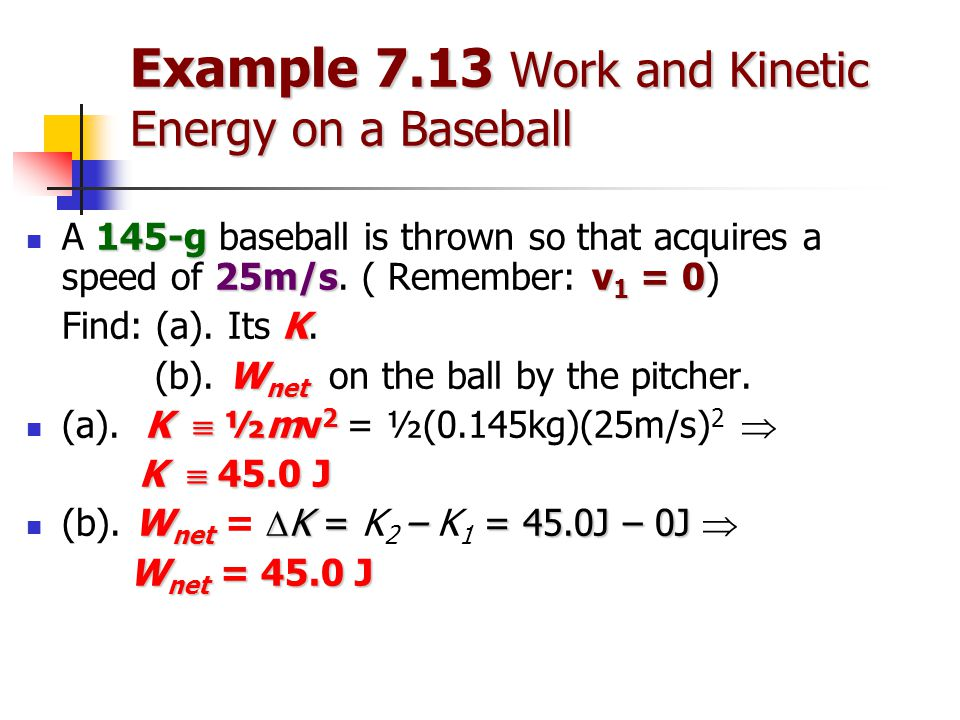 Example 7.13 Work and Kinetic Energy on a Baseball