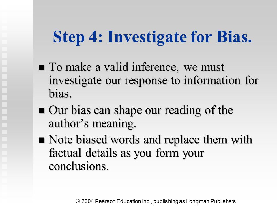 Step 4: Investigate for Bias.