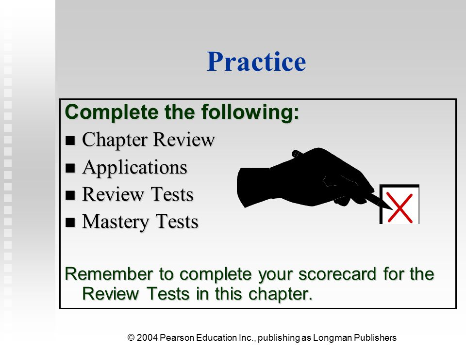 Practice Complete the following: Chapter Review Applications