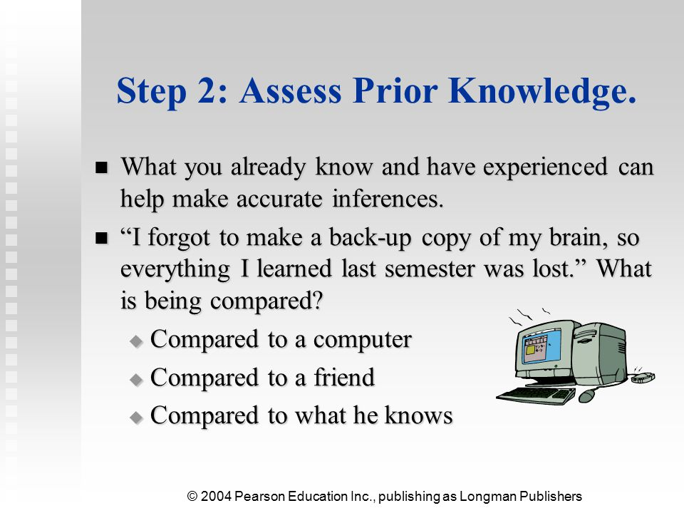 Step 2: Assess Prior Knowledge.