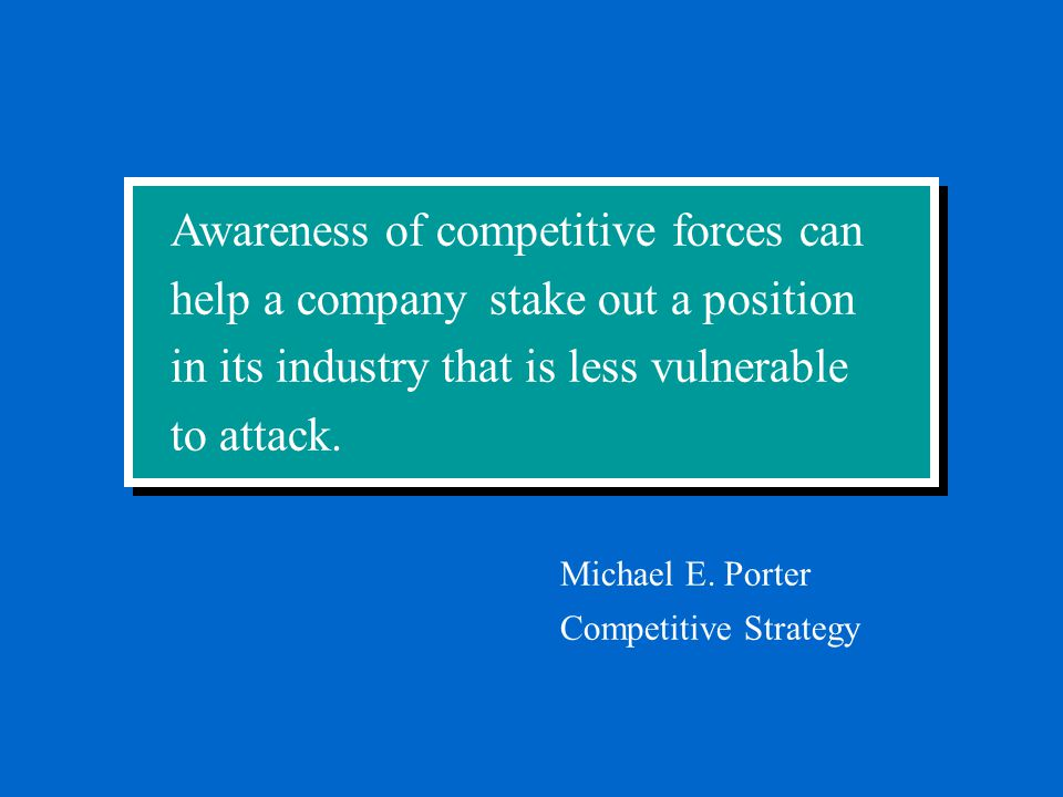 Awareness of competitive forces can