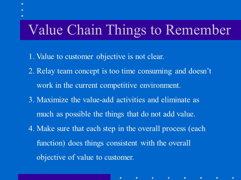 Value Chain Things to Remember