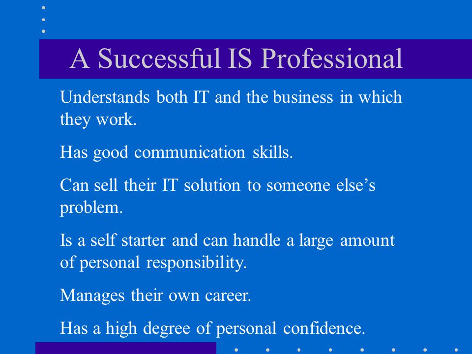 A Successful IS Professional