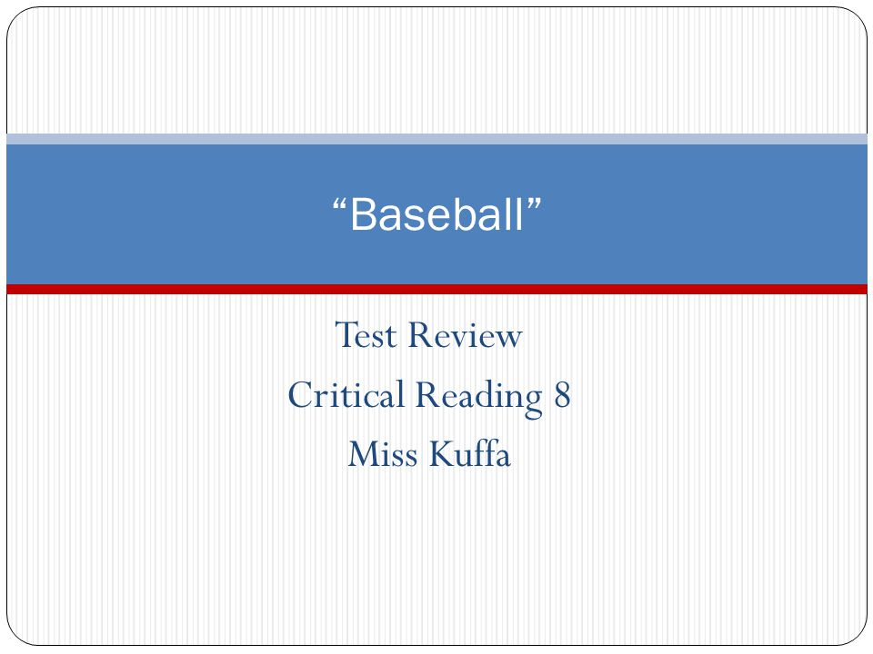 Test Review Critical Reading 8 Miss Kuffa